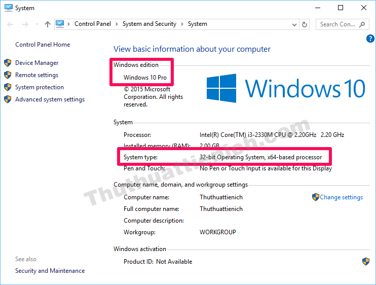 Lúc này bạn sẽ xem được phiên bản windows và system type