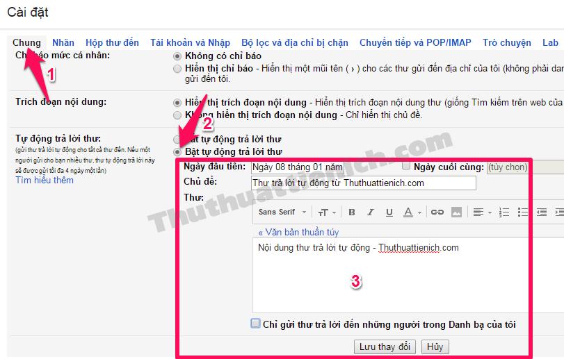 Chọn tab Chung -> tích vào phần Bật tự động trả lời thư -> Thiết lập thư tự động rồi nhấn nút Lưu thay đổi