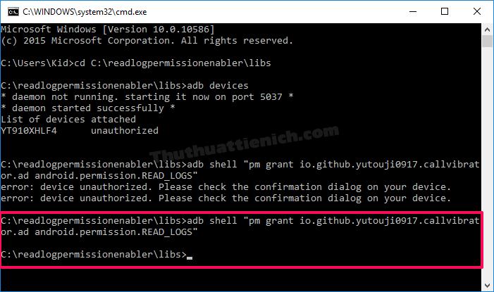 "Nhập lệnh adb shell ""pm grant io.github.yutouji0917.callvibrator.ad android.permission.READ_LOGS"""