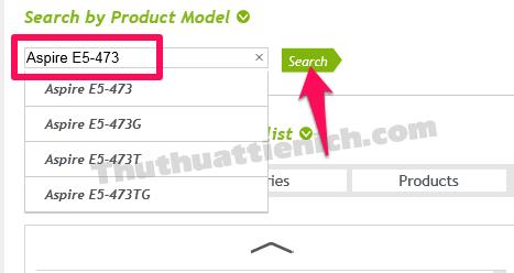 Nhập tên laptop Acer vào khung Search by Product Model rồi nhấn nút Search