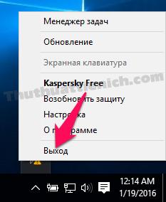 Nhấn chuột phải lên biểu tượng Kaspersky Free trên thanh taskbar rồi nhấn vào tùy chọn cuối cùng