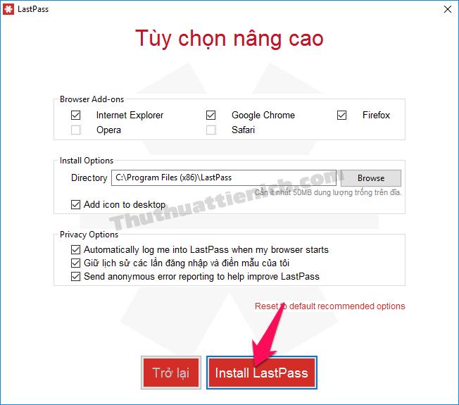 Tùy chọn cài đặt rôif nhấn nút Install LastPass
