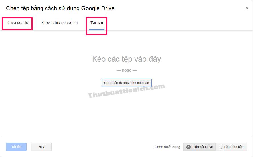 Gửi tập tin lớn hơn 25MB thông qua Google Drive