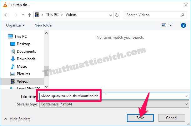 Nhập tên video, tìm nơi lưu rồi nhấn nút Save