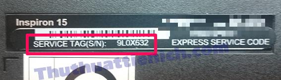 Tìm Service Tag dưới đáy (mặt dưới) của Laptop