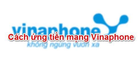 Cách ứng tiền Vinaphone
