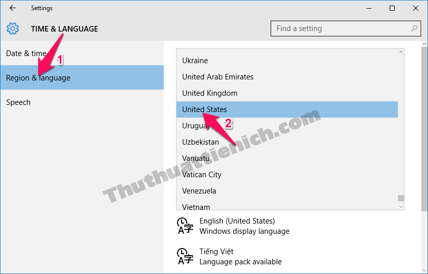 Chọn Region & language trong menu bên trái sau đó nhìn sang bên phải chọn ngôn ngữ United States trong phần Country or Region