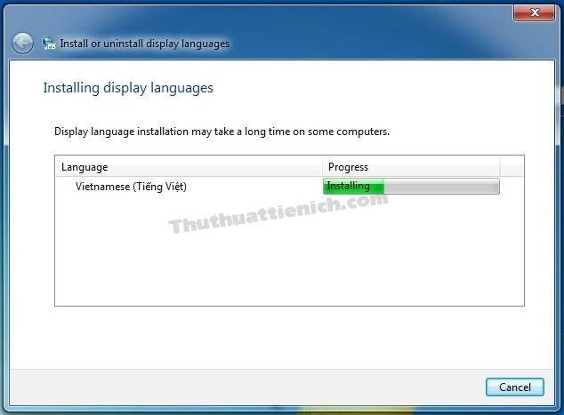 Bắt đầu cài đặt ngôn ngữ tiếng Việt cho Windows 7