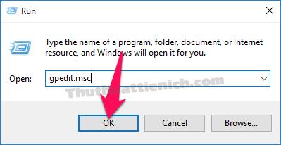 Nhấn tổ hợp phím Windows + R sau đó nhập lệnh gpedit.msc