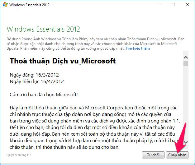 Chạy phần mềm Windows Movie Maker, nhấn nút Chấp nhận
