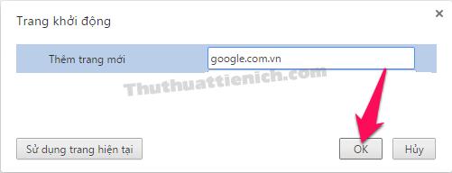 Nhập trang web muốn đặt làm trang chủ vào khung Nhập URL... rồi nhấn nút OK để lưu lại