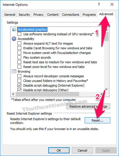 Chọn tab Advanced sau đó nhấn nút Reset...