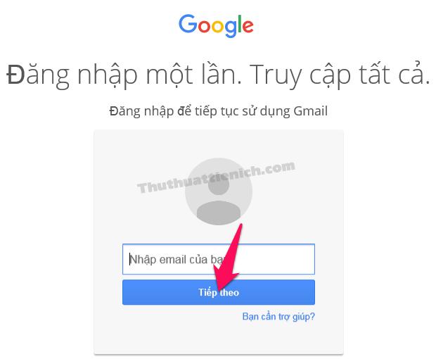 Nhập tên Gmail rồi nhấn nút Tiếp theo