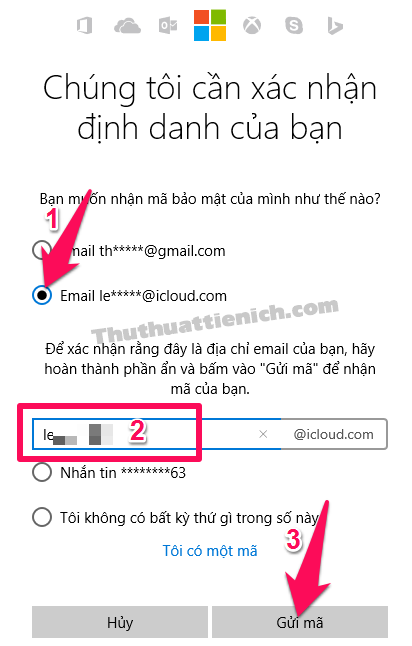 Tích vào phần Email *****, nhập lại tên email rồi nhấn nút Gửi mã