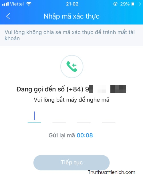 Lúc này Zalo sẽ gọi cho bạn để gửi mã xác nhận, bạn nghe máy rồi nhập mã xác nhận vào đây, nếu mã chính xác thì bạn sẽ được đưa tới bước tiếp theo