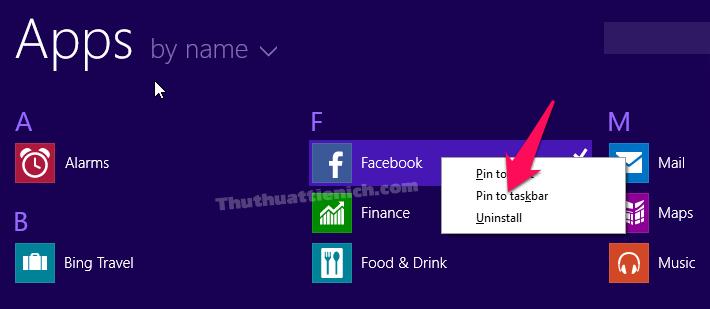 Nhấn chuột phải lên biểu tượng ứng dụng Facebook chọn Pin to taskbar