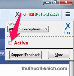 Khi muốn tắt đổi IP, bạn chỉ cần nhấn vào hình vuông bên phải phần Active