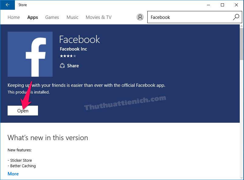 Nhấn nút Open để chạy ứng dụng Facebook ngay