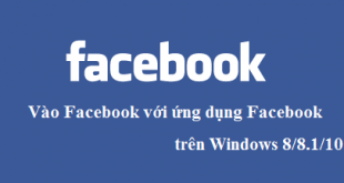 Cách vào Facebook trên Windows 8.1 & Windows 10