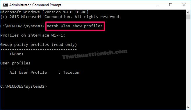Nhập lệnh netsh wlan show profiles để xem toàn bộ mạng Wifi đã lưu