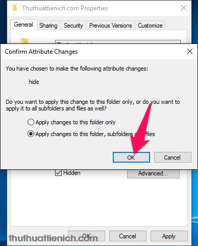 Chọn Apply changes to this folder, subfolders and file rồi nhấn nút OK