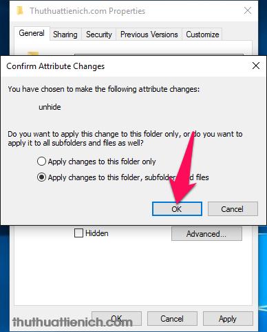 Chọn Apply changes to this folder, subfolders and files rồi nhấn nút OK