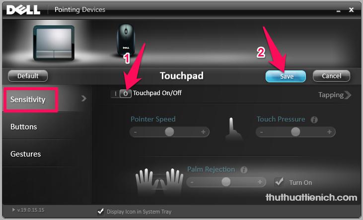 Chọn tab Sensitivity, bạn gạt công tắc trong phần Touchpad On/Off sang bên phải (Off - màu đen). Sau đó nhấn nút Save
