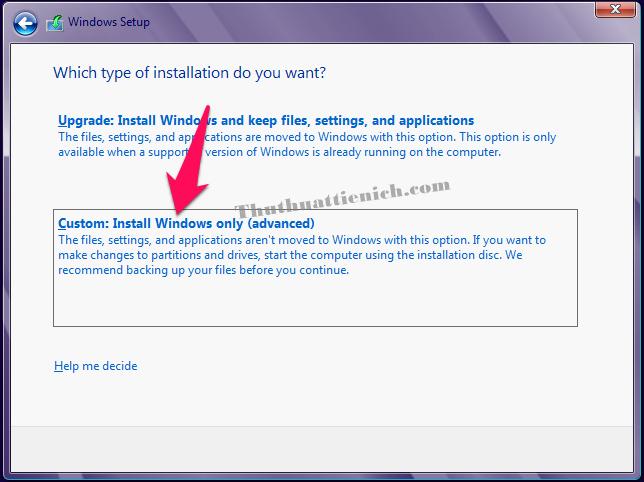 Chọn Custom Install Windows only (Advanced)
