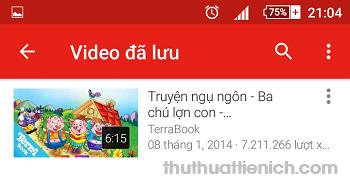Nhấn vào video muốn xem để xem ngoại tuyến