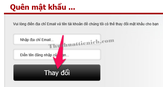 Nhập địa chỉ email đăng ký Garena và tên đăng nhập rồi nhấn nút Thay đổi