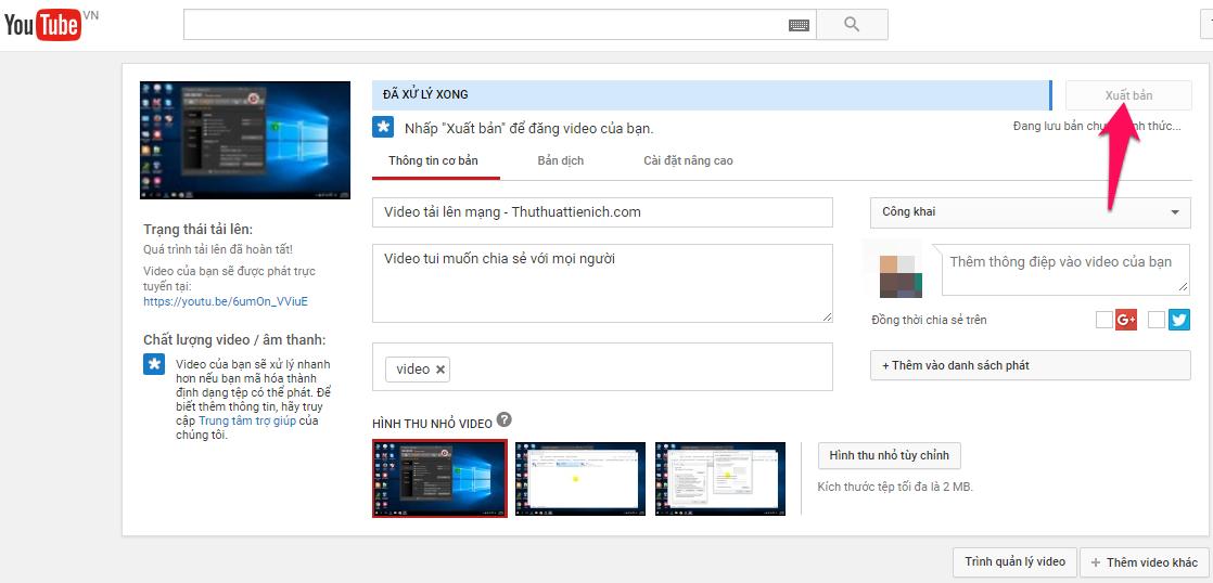 Nhấn nút Xuất bản hoặc Hoàn tất để đăng video
