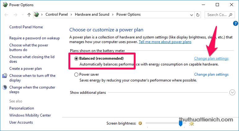 Nhấn chuột vào dòng Change plan settings bên phải Power plan máy tính đang dùng