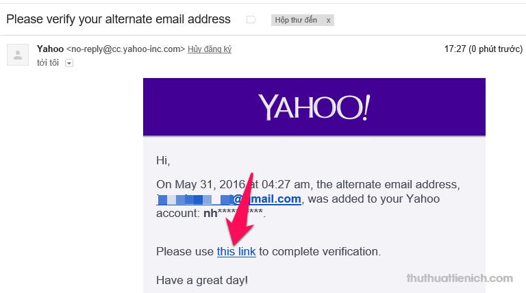 Mở thư Yahoo gửi cho bạn, nhấn vào dòng Please use this link