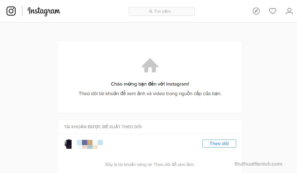 Lúc này bạn sẽ được đưa tới trang chủ của Instagram