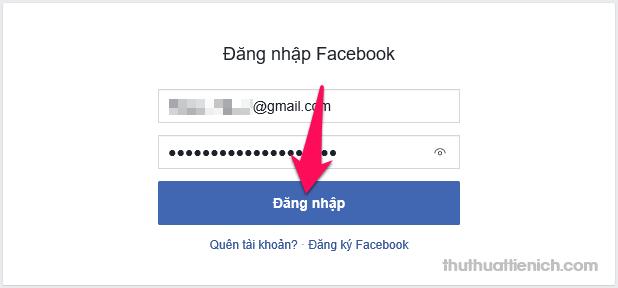 Đăng nhập tài khoản Facebook (nếu bạn chưa đăng nhập)