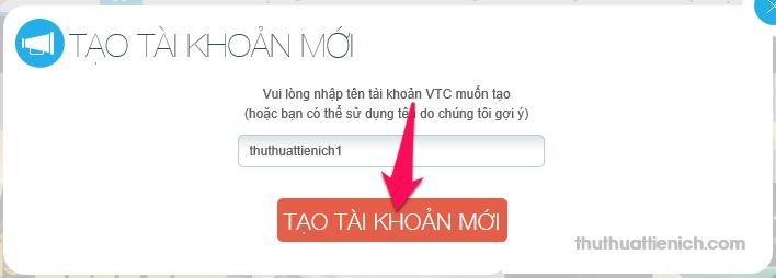 Nhập tên tài khoản VTC bạn muốn tạo rồi nhấn nút Tạo tài khoản mới