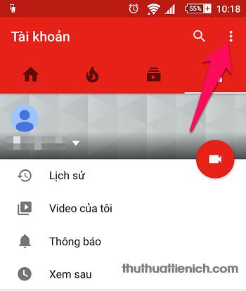 Nhấn nút 3 chấm dọc góc trên cùng cửa sổ ứng dụng Youtube
