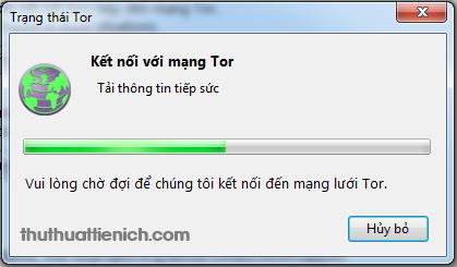 Chờ chút để kết nối với mạng Tor