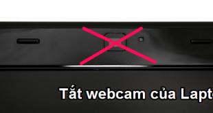 Hướng dẫn cách bật/tắt webcam của Laptop