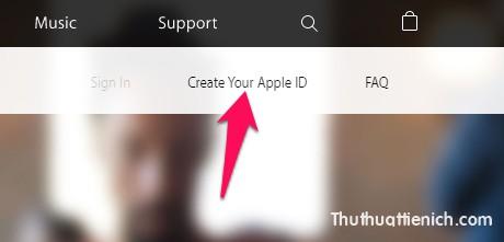 Nhìn lên menu nhấn nút Create Your Apple ID