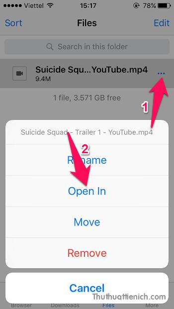 Nhấn nút ... phía bên phải video bạn muốn lưu vào iPhone/iPad chọn Open In
