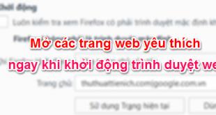 Mở các trang web yêu thích ngay khi khởi động trình duyệt web Chrome, Firefox, Cốc Cốc, Edge