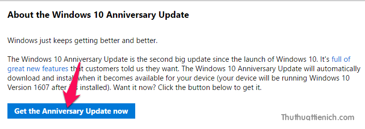 Nhấn nút Get the Anniversary Update now để tải công cụ hỗ trợ cập nhật