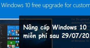 Cách nâng cấp lên Windows 10 miễn phí sau ngày 29/07