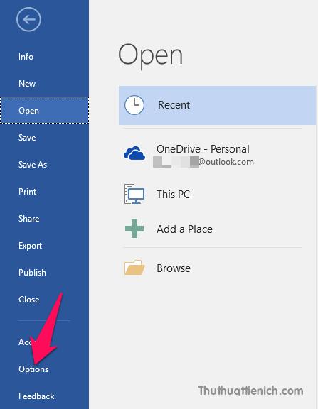 Lúc này, mở bất kỳ công cụ nào trong bộ Office của bạn. Nhấn nút File trên thanh công cụ sau đó chọn Options