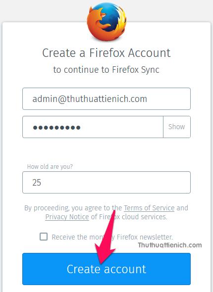 Nhập các thông tin Firefox yêu cầu sau đó nhấn nút Create account