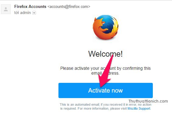 Đăng nhập email, mở thư Firefox gửi rồi nhấn nút Activate now