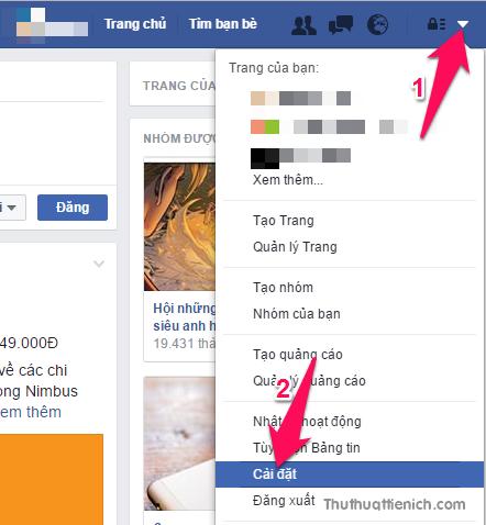 Nhấn nút mũi tên xổ xuống góc trên cùng bên phải cửa sổ Facebook chọn Cài đặt