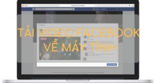 Hướng dẫn cách tải video từ Facebook về máy tính