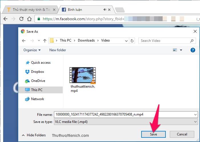 Chọn nơi lưu, tên video rồi nhấn nút Save để tải video về